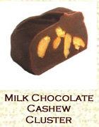Milk chocolate  cashew cluster. Click on the add flavor button to add.