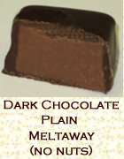 dark chocolate plain meltaway, no nuts. Click on the add flavor button to add.