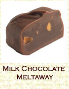 Milk chocolate meltaway. Click on the add flavor button to add.