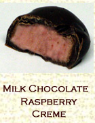 Milk chocolate raspberry creme. Click on the add flavor button to add.